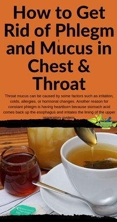 Throat mucus can be caused by some factors such as irritation, colds, allergies, or hormonal changes. Another reason for constant phlegm is having heartburn because stomach acid comes back up the esophagus and irritates the lining of the upper respiratory system. #healthtips #homeremedies #natural #herbalmedicine