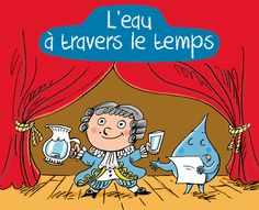 Une activité inspirée par le dossier pédagogique d'Aquawal.be   L'eau à travers le temps-activités Science For Kids, Science Activities, Science Nature, Water Cycle, Cycle 3, French Classroom, Edd, Primary School, Kindergarten