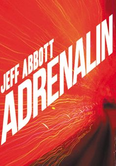 Jeff Abbott: Adrenalin
