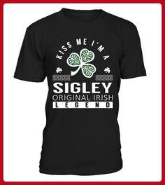 Kiss Me I am a SIGLEY Original Irish Legend - Shirts für singles (*Partner-Link)