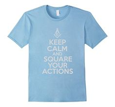 Men's Keep Calm and Square Your Actions T-Shirt Freemason Tee Small Baby Blue - Brought to you by Avarsha.com