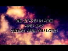 ~ Great Are You Lord ~ Phillips, Craig & Dean ~