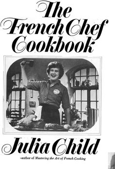 Yet another great cookbook with an inspiring back story, written by Julia in her own voice.