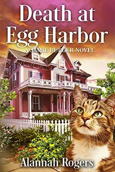 Death at Egg Harbor (A Jamie Burger Novel Book 1) by [Rogers, Alannah] Free Books, Good Books, Books To Read, Best Mysteries, Cozy Mysteries, Mystery Novels, Mystery Series, Library Books, Library Ideas