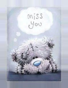 Tatty Teddy-Miss you Tatty Teddy, Calin Gif, Teddy Bear Quotes, Teddy Bear Pictures, Blue Nose Friends, Love Bear, Cute Teddy Bears, Miss You, Cute Pictures