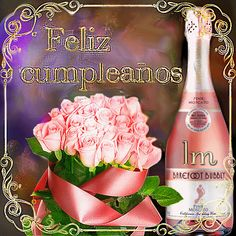 Birthday Greetings, Happy Birthday, Emoji Images, Birthdays, Bubbles, Wine, Bottle, Roses, Happy Brithday