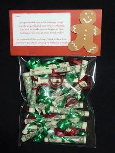 For the hard to buy for person on your list – give a gift of money in a cute way!   Poem is:  Gingerbread man with yummy icing  are oh so good and extremely enticing  I set out to make a dozen or two  but ran out of time. oh what do i do  So instead of the cookies i tied a bow  your own personal serving of holiday dough