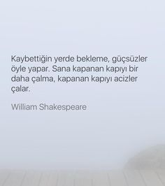Best Quotes, Life Quotes, I Want To Know, William Shakespeare, Meaningful Quotes, Motto, Cool Words, Instagram Story, Karma