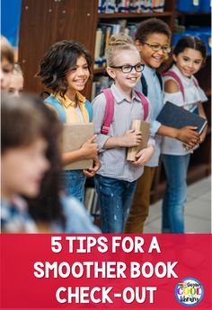 Five tips to help make your school library check-out time run smoother and be less chaotic.