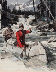 A mountie in Dress Uniform out in the wilderness paddling with a trapper in a birchbark canoe. Tweed Museum of Art. Mountie in a canoe. Outdoor Art, Outdoor Life, Canoe Pictures, Camping Images, Canoe And Kayak, Canoe Trip, Wooden Canoe, Hunting Art, Mountain Man