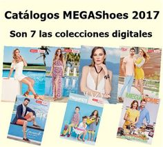 mega shoes catalogos en linea 2017. son 7 las colecciones con ropa, zapatos, joyeria y moda hogar.