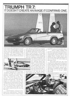 "Triumph TR7 ""It doesn't create an image. It confirms one."""