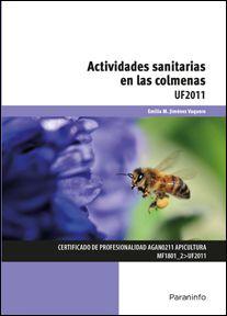 Actividades sanitarias en las colmenas / Emilia M. Jiménez Vaquero. Paraninfo, D.L. 2015