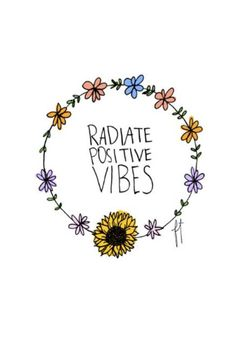 Radiate Positive Vibes/ floral art print/ typography/ positive motivation + inspirational sayings/ life motivation/ word up Positive Thoughts, Positive Quotes, Motivational Quotes, Inspirational Quotes, Positive Affirmations, Positive Motivation, Positive Vibes Only, Positive People, Feelings