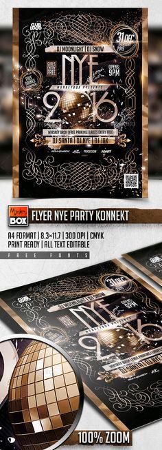 Flyer NYE Party Flyer Template PSD #design Download: http://graphicriver.net/item/flyer-nye-party-konnekt/13974584?ref=ksioks
