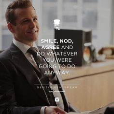 #gentlemenspeak #gentlemen #quotes #follow #life #classy #blogger #menstyle #menwithclass #menwithstyle #elegance #entrepreneurquotes #lifequotes #motivationalquotes #smile #nod #agree #dowhateveryouwant #harveyspecter #suits #tomford #takeinitiative