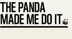 The panda made me do it ~ WWF