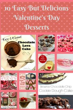10 Easy But Delicious Valentine's Day Desserts Our Crafty Mom. I wanted to share someeasy but delicious Valentine's Day Desserts