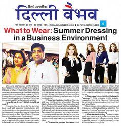 What to wear : Summer Dressing in Business world .....  Check online : http://www.rakhitarak.com/