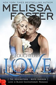 Touched by Love by Melissa Foster- A wonderful expression of the power of the human spirit. Anytime an author can move a reader to tears and teach them something along the way, you know you've found something special. (https://www.goodreads.com/review/show/1599310273)