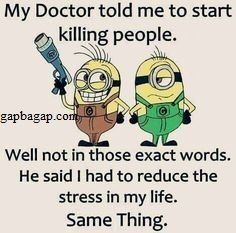 #Funny #Minions #Jokes About Stress