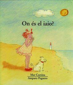 """Mar Cortina / Amparo Peguero. """"On és el iaio?"""" Editorial Tàndem (3 a 6 años) Muerte abuelo"""