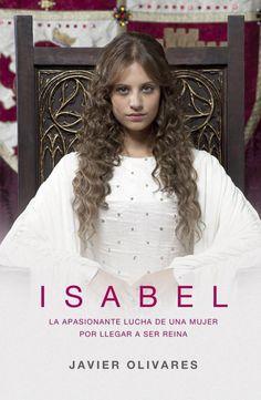 Isabel (2012-2014) Isabel I de Castilla (1469-1504) fue una mujer que cambió el destino de España. Narra las pasiones, emociones y renuncias de una mujer adelantada a su tiempo. Isabel alcanzó un poder sólo destinado hasta entonces a los hombres y tuvo que hacer frente a retos inimaginables.