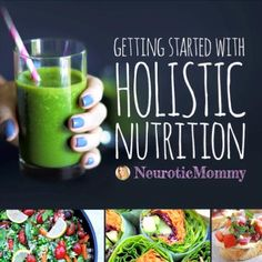 Getting Started With Holistic Nutrition - A plan made simple.