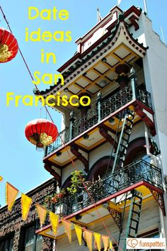 Explore Chinatown and other fun date ideas in San Francisco.