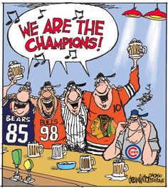 Drew Litton cartoon - Champion Chicago teams....and the Cubbies