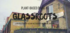 Glassroots Vegan Restaurant: Fresh & Local Cuisine