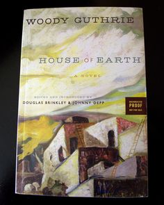 House of Earth is the only completed novel by iconic folk singer Guthrie (1912-1967). He wrote it in the 1940s, and it is being published now for the first time. The novel is being described as folksy, political and erotic; it tells a Depression Era story of impoverished West Texas farmers struggling against dust storms that threaten their home. Dust Storm, Book People, West Texas, Book Show, Johnny Depp, Storms, Woody, Farmers, 1940s