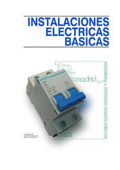 INSTALACIONES ELÉCTRICAS BÁSIC... - Autor: José Moreno, Carlos Fernández,...