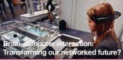 Brain-computer interaction: Transforming our networked future?