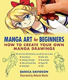 EBook Manga Art for Beginners, How to Create Your Own Manga Drawings, Author : Danica Davidson and Melanie Westin Manga Drawing Books, Art Manga, Manga Books, Manga To Read, Drawing Stuff, Manga Anime, Vigan, Pdf Book, How To Drow