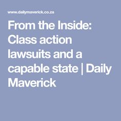 From the Inside: Class action lawsuits and a capable state Priorities List, In Law Suite, Action, Positivity, Group Action, Optimism