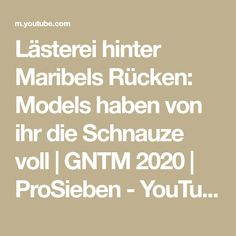 Lästerei hinter Maribels Rücken: Models haben von ihr die Schnauze voll   GNTM 2020   ProSieben - YouTube Next Video, Videos, Youtube, Youtubers, Youtube Movies
