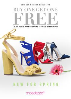 BOGO Spring Styles are In! Get Your First 2 Styles for Only $39.95! Make sure you're up to date on the hottest trends by signing up as a Shoedazzle VIP. You'll enjoy a new boutique of personalized styles each month, as well as exclusive pricing, early access to sales & free shipping on orders over $39. Don't think you'll need something new every month? No problem! Click 'Skip The Month' in your account by the 5th and you won't be charged. Take the Style Quiz today to get this exclusive…