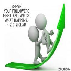 Serve your followers first and watch what happens   #DirectSales  #maelle #maellementor  #ZigZiglar ⭐️ www.ClassyLadyEntrepreneur.com