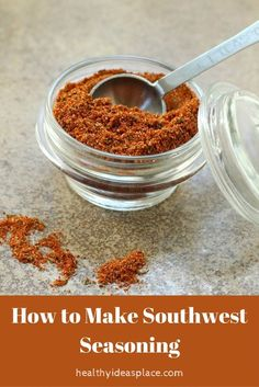 This Southwest Seasoning Mix is quick and easy to make, salt-free but packed with flavor and a little bit of heat. Dry Rub Recipes, Sauce Recipes, Cooking Recipes, Cooking Tips, Smoker Recipes, Cooking Stuff, Rib Recipes, Family Recipes, Copycat Recipes