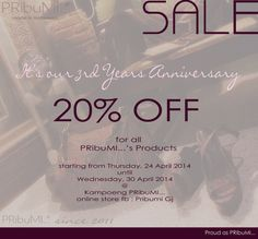 It's Our 3rd Anniversary Sale... Proud as PRibuMI...