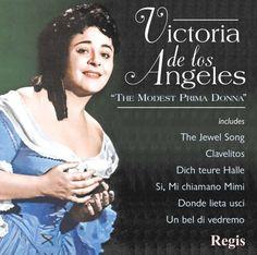 Victoria De Los Angeles - De Los Angeles: The Modest Prima Donna