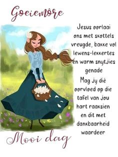 Good Morning Wishes, Good Morning Quotes, Goeie More, Christian Messages, Afrikaans, Poems, Disney Characters, Fictional Characters, Religion