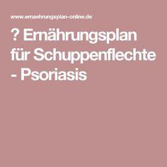 ᐅErnährungsplan für Schuppenflechte - Psoriasis