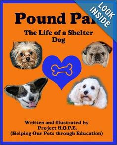 Pound Pals: The Life of a Shelter Dog: Project HOPE: 9781442137547: Amazon.com: Books