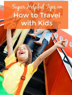 Prepare for a fantastic voyage with your wee ones. These super helpful family travel expert tips on how to travel with kids will make a difference to your travel experience.