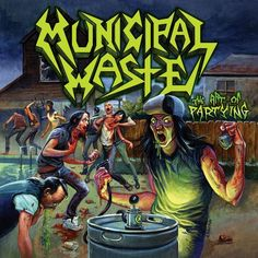 Municipal Waste - The Art Of Partying (2007)
