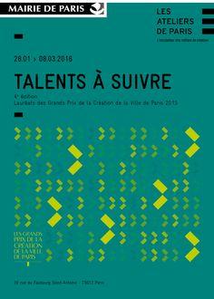 TALENTS À SUIVRE – 4ème édition - Lauréats des Grands Prix de la Création de la ville de Paris  http://www.ateliersdeparis.com/galerie/talentsasuivre4emeed/