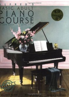 Alfred's Basic Adult Piano Course: Lesson Book « Library User Group