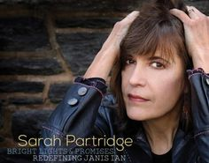 """Sarah Partridge Expands Jazz Vocal Repertoire On """"Brights Lights & Pomises: Redefining Janis Ian"""" Set for Release April 21 By Origin Records    Partridge's 5th Album & 2nd for Origin Pays Homage to the Legendary Folk Singer With a Baker's Dozen of Ian's Songs Two Co-Written with Partridge Arranged in Jazz Settings  CD Release Shows at The Bitter End NYC May 11 Trumpets Montclair NJ May 20     March 31 2017     Vocalist Sarah Partridge introduced an impressive body of original compositions on…"""